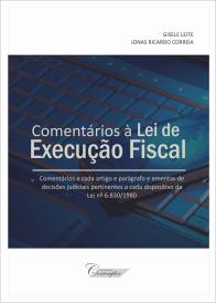 Comentários à Lei de Execução Fiscal