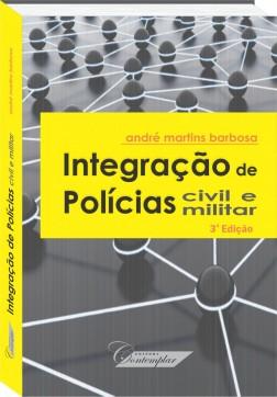 Integração de Polícias Civil e Militar