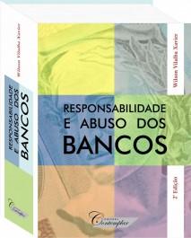 Responsabilidade e Abuso dos Bancos 2a Edição