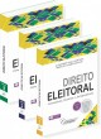 Direito Eleitoral - 3 vol. - Alexandre Ávalo Santana & Mario do Carmo Ricalde