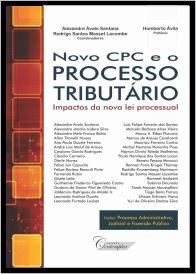 Novo CPC e o Processo Tributário: Impactos da nova lei processual