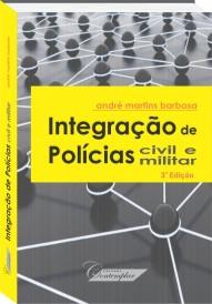 Integração de Polícias Civil e Militar - André Martins Barbosa