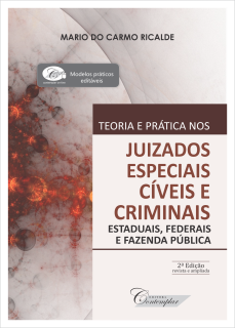 Teoria e Prática nos Juizados Especiais Cíveis e Criminais - 2a edição
