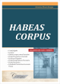 Habeas corpus - Antonino Moura Borges