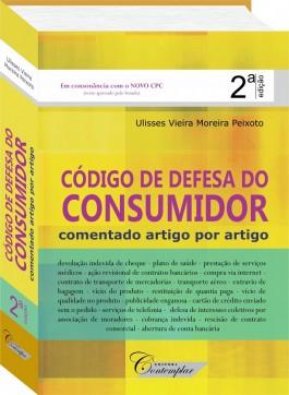 Código de Defesa do Consumidor Comentado (2a Ed) - Ulisses V. Moreira Peixoto