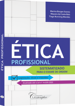 Ética Profissional: Sistematizado para o Exame de Ordem