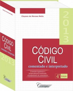Código Civil Comentado e Interpretado (4a edição) - Cleyson de Moraes Mello