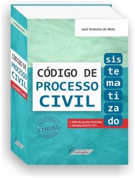 Código de Processo Civil Sistematizado - José Antonio de Melo