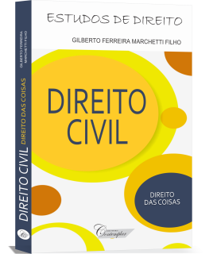 Direito Civil - Direito das Coisas