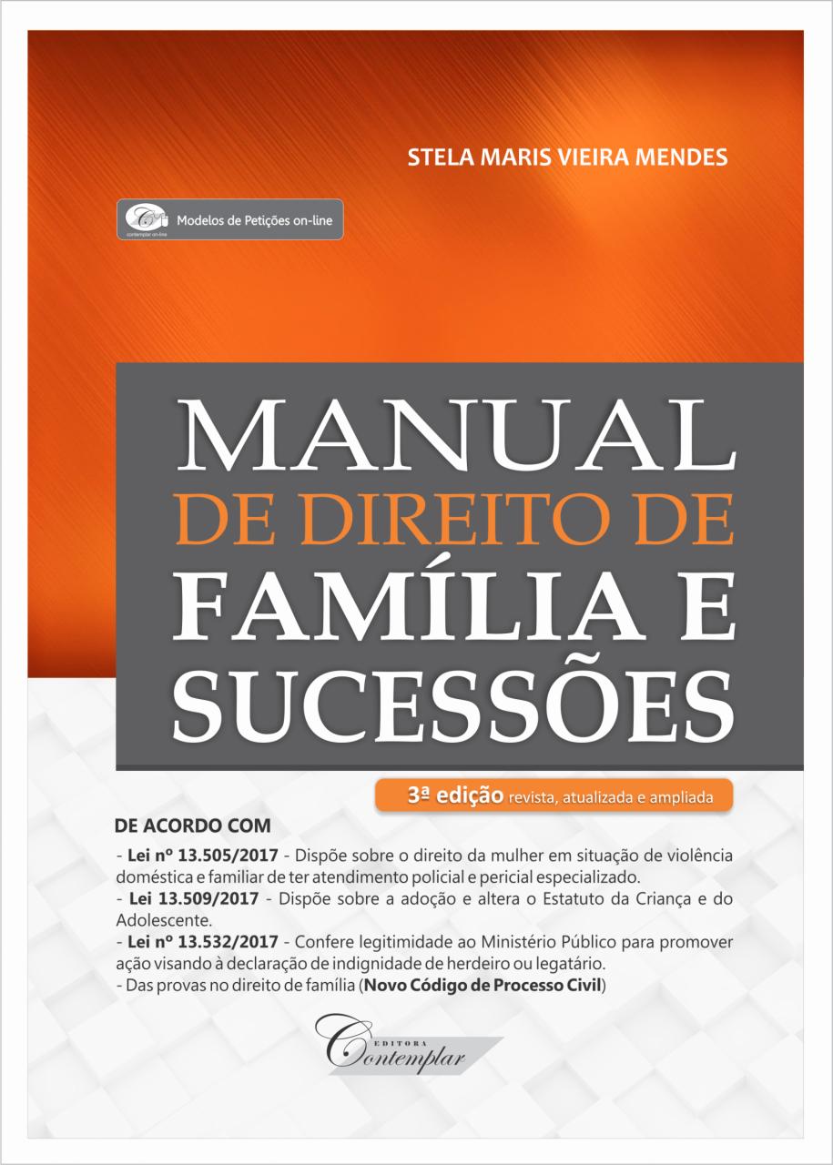 5cab3dfde5a Manual de Direito de Família e Sucessões (3a ed)