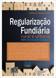 Regularização Fundiária Rural e Urbana (2a edição) 2a tiragem
