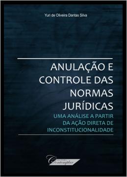 Anulação e Controle das Normas Jurídicas