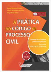 A Prática do Novo Código de Processo Civil - 2a edição