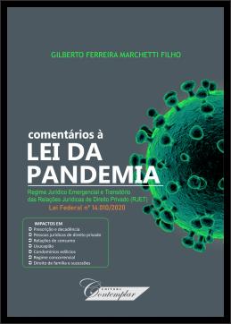 Comentários à Lei da Pandemia