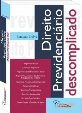 Direito Previdenciário Descomplicado - Luciano Dalvi