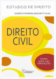 Direito Civil - Teoria Geral das Obrigações