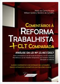 Comentários à Reforma Trabalhista + CLT Comparada