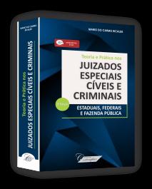 Teoria e Prática nos Juizados Especiais Cíveis e Criminais - 3.a ed