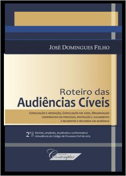 Roteiro das Audiências Cíveis (2a Edição)
